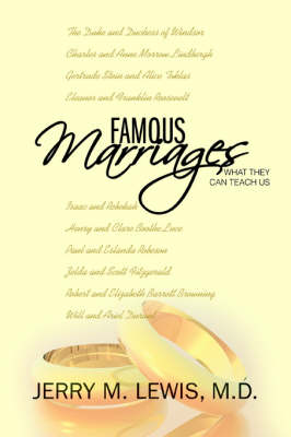 Famous Marriages: What They Can Teach Us (Paperback)