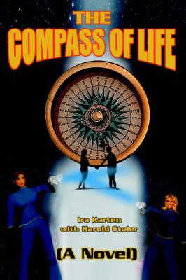 The Compass of Life: (A Novel) (Paperback)