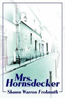 Mrs. Hornsdecker (Paperback)