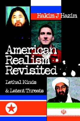 American Realism Revisited: Lethal Minds & Latent Threats (Paperback)