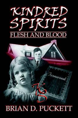 Kindred Spirits: Flesh and Blood (Paperback)