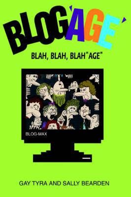 Blog'age': Blah, Blah, Blahage (Paperback)