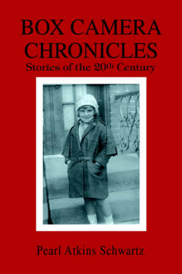 Box Camera Chronicles: Stories of the 20th Century (Paperback)
