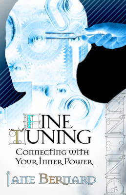 Fine Tuning: Connecting with Your Inner Power (Paperback)