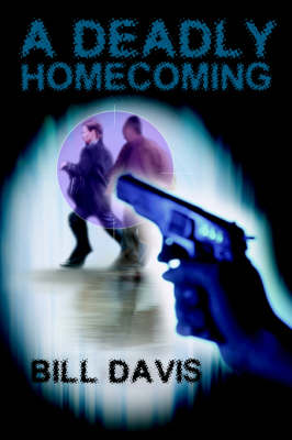 A Deadly Homecoming (Paperback)