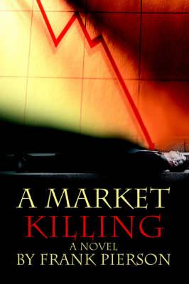 A Market Killing (Paperback)