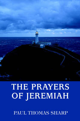 The Prayers of Jeremiah (Paperback)