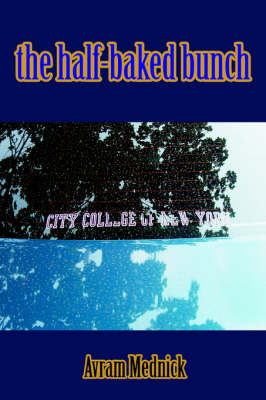 The Half-Baked Bunch (Paperback)