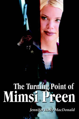 The Turning Point of Mimsi Preen (Paperback)