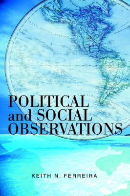 Political and Social Observations (Paperback)