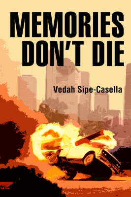Memories Don't Die (Paperback)