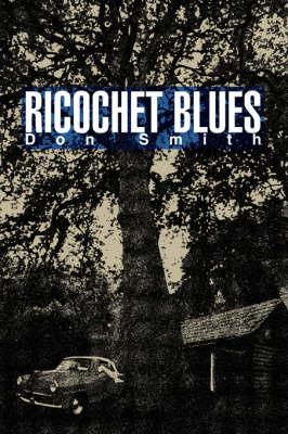 Ricochet Blues (Paperback)