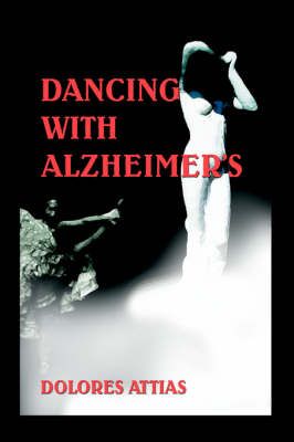 Dancing with Alzheimer's (Paperback)