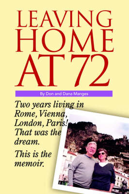Leaving Home at 72 (Paperback)