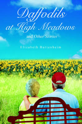 Daffodils at High Meadows: And Other Stories (Paperback)