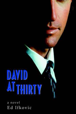 David at Thirty (Paperback)