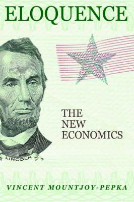 Eloquence: The New Economics (Paperback)