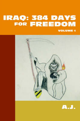 Iraq: 384 Days for Freedom: Volume 1 (Paperback)