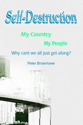 Self-Destruction: My Country My People (Paperback)