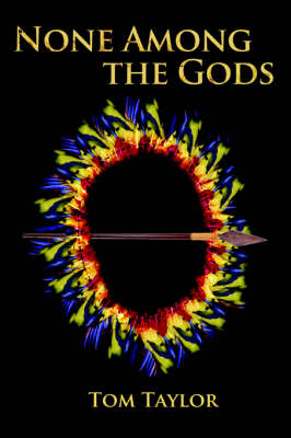 None Among the Gods (Paperback)