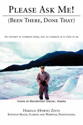 Please Ask Me!: (Been There, Done That) (Paperback)