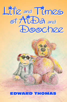 Life and Times of Aida and Doochee (Paperback)