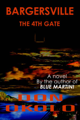 Bargersville: The 4th Gate (Paperback)