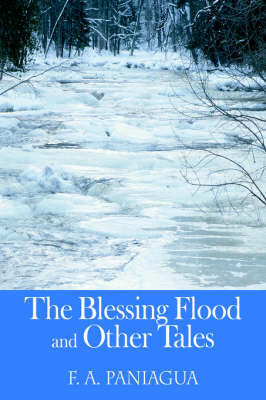 The Blessing Flood and Other Tales (Paperback)