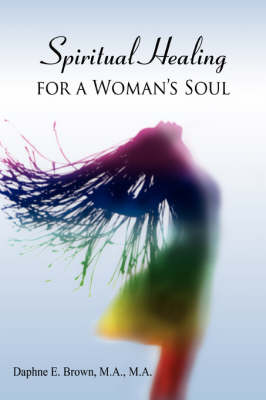 Spiritual Healing for a Woman's Soul (Paperback)