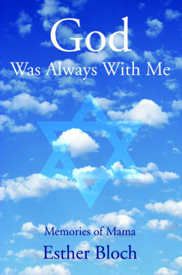 God Was Always with Me: Memories of Mama (Paperback)