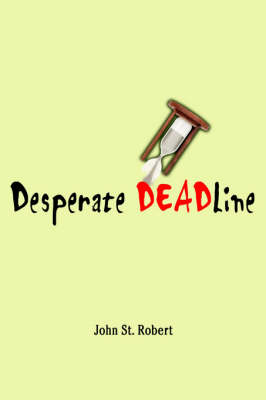 Desperate Deadline (Paperback)