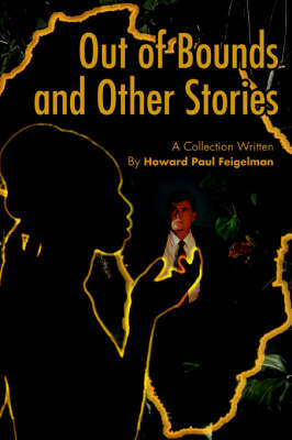 Out of Bounds and Other Stories (Paperback)