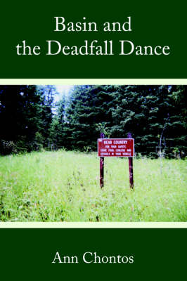 Basin and the Deadfall Dance (Paperback)
