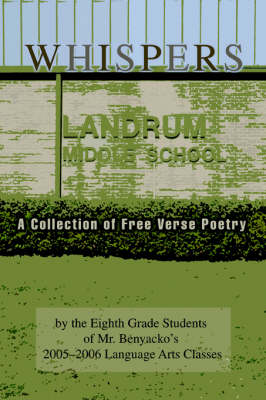 Whispers: A Collection of Free Verse Poetry (Paperback)