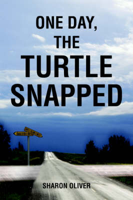 One Day, the Turtle Snapped (Paperback)