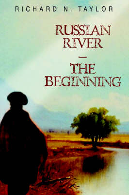 Russian River-The Beginning (Paperback)