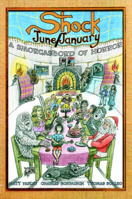ShockJune/ShockJanuary: A Smorgasbord of Horror (Paperback)