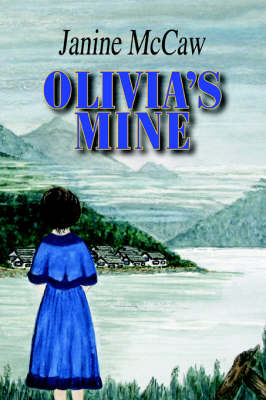 Olivia's Mine (Paperback)
