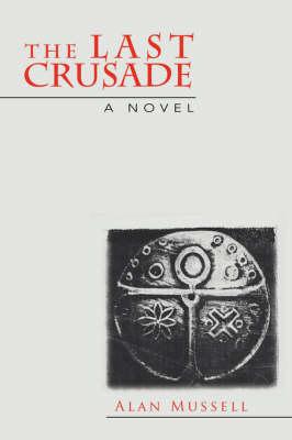 The Last Crusade (Paperback)