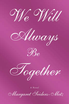 We Will Always Be Together (Paperback)