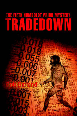 Tradedown: The Fifth Humboldt Prior Mystery (Paperback)