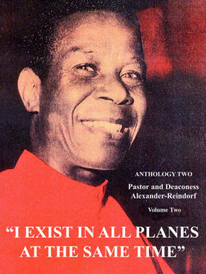 I Exist in All Planes at the Same Time: Anthology Two (Paperback)