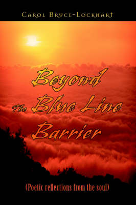 Beyond the Blue Line Barrier: (Poetic Reflections from the Soul) (Paperback)