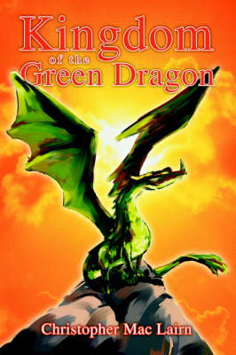 Kingdom of the Green Dragon (Paperback)