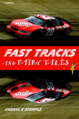 Fast Tracks and Fairy Tales (Paperback)