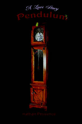 Pendulum: A Love Story (Paperback)