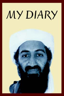 Osama Bin Laden's Personal Diary: 2003-2004 (Paperback)