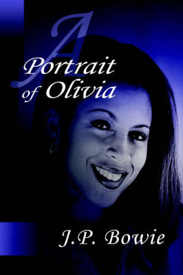 A Portrait of Olivia (Paperback)