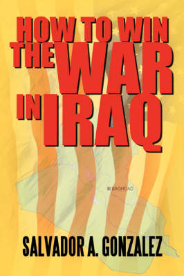 How to Win the War in Iraq (Paperback)