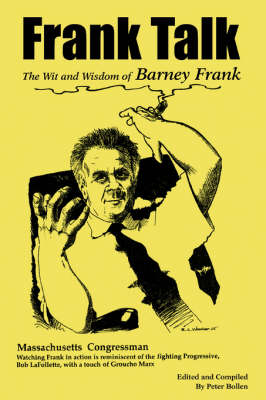 Frank Talk: The Wit and Wisdom of Barney Frank (Paperback)